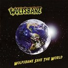 WOLFSBANE Wolfsbane Saves The World album cover