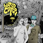 WORLD EATER The Path album cover