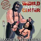 WORLD HATE CENTER Maximum Perversum album cover