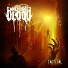 WORLD UNDER BLOOD Tactical album cover