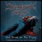 WORMED Get Drunk or Die Trying: Premature Burial Tour Vol.1 album cover