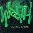 WRATH Nothing to Fear album cover