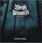 WRATH PASSION Careful Saint album cover