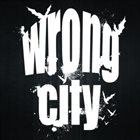 WRONG CITY Wrong City album cover