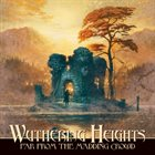 WUTHERING HEIGHTS Far From The Madding Crowd Album Cover