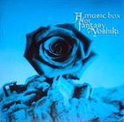 X JAPAN A Music Box for Fantasy ~Yoshiki~ album cover