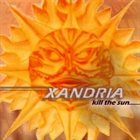 XANDRIA Kill the Sun album cover
