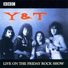 Y & T BBC In Concert: Live On The Friday Rock Show album cover