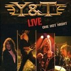 Y & T One Hot Night album cover