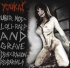 YOUKAI Uber Moe~ Loli-RAEP and Grave Desecration album cover