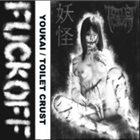 YOUKAI Youkai / Toilet Crust album cover
