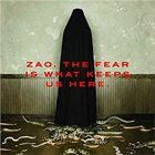 ZAO The Fear Is What Keeps Us Here album cover