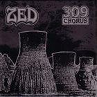 ZED ZED / 309 Chorus album cover