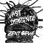 ZENI GEVA Vast Impotentz album cover