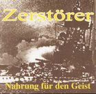 ZERSTÖRER (SH) Nahrung Für Den Geist album cover