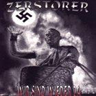 ZERSTÖRER (SH) Wir Sind Wieder Da album cover