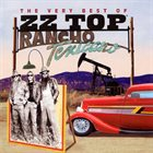 ZZ TOP Rancho Texicano: The Very Best of ZZ Top album cover