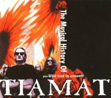 TIAMAT - The Musical History of Tiamat cover