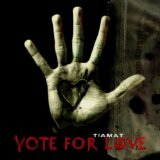 TIAMAT - Vote for Love cover