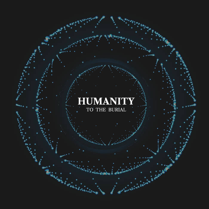 TO THE BURIAL - Humanity cover
