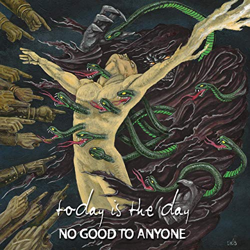 TODAY IS THE DAY - No Good To Anyone cover