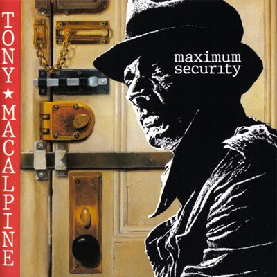 TONY MACALPINE - Maximum Security cover