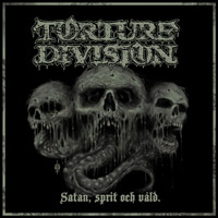 TORTURE DIVISION - Satan, Sprit och Vld cover 