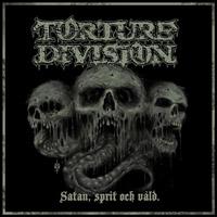 TORTURE DIVISION - Satan, Sprit och Våld cover