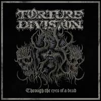 TORTURE DIVISION - Through the Eyes of a Dead cover