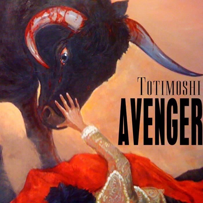 TOTIMOSHI - Avenger cover