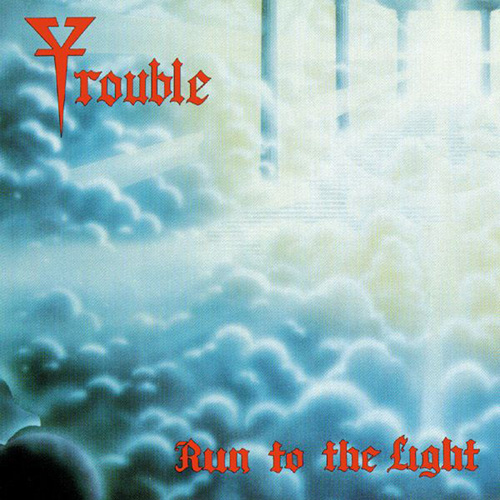 TROUBLE - Run to the Light cover