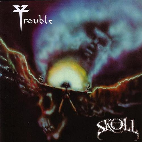 TROUBLE - The Skull cover