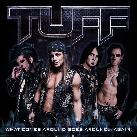 TUFF - What Comes Around Goes Around Again cover