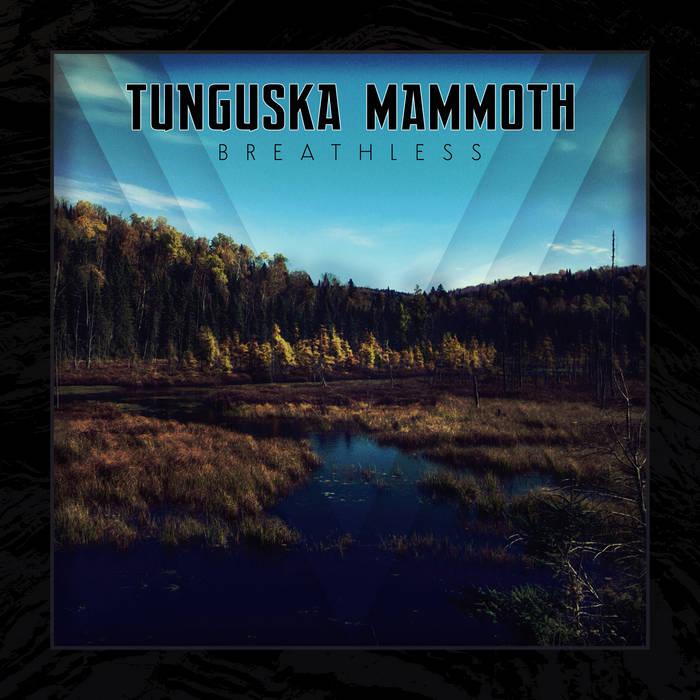 TUNGUSKA MAMMOTH - Breathless cover