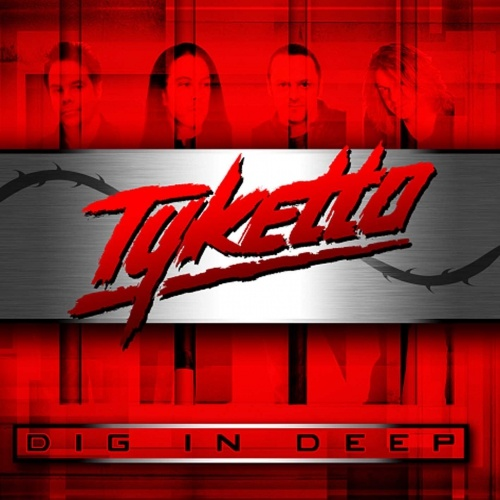 TYKETTO - Dig In Deep cover