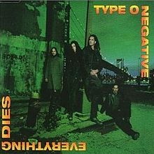 TYPE O NEGATIVE - Everything Dies cover