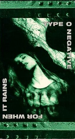 TYPE O NEGATIVE - For When It Rains cover