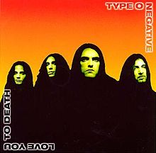 TYPE O NEGATIVE - Love You to Death cover