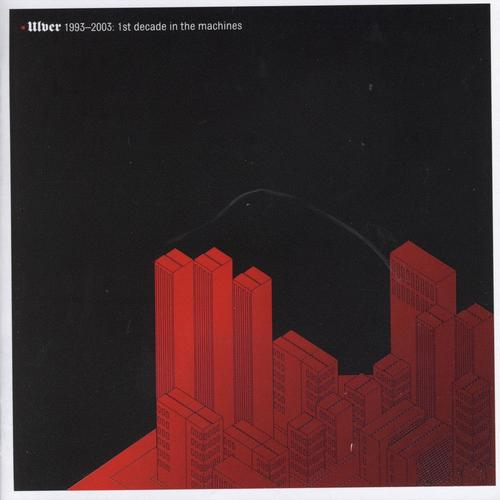 ULVER - 1993-2003: 1st Decade In The Machines cover