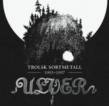 ULVER - Trolsk Sortmetall 1993-1997 cover