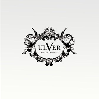 ULVER - Wars Of The Roses cover