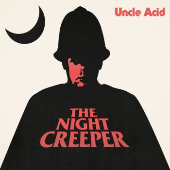 UNCLE ACID - The Night Creeper cover