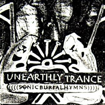 UNEARTHLY TRANCE - Sonic Burial Hymns cover