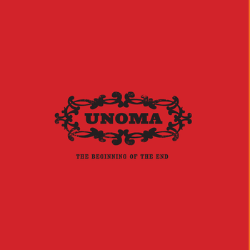 UNOMA - The Beginning Of The End cover