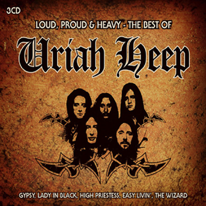 URIAH HEEP - Loud, Proud & Heavy: The Best Of Uriah Heep cover