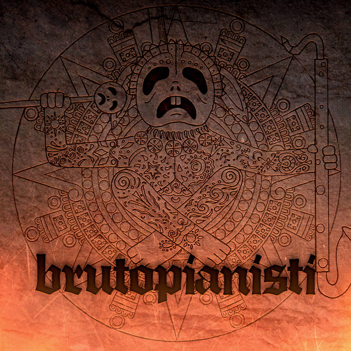 UTOPIANISTI - Brutopianisti cover