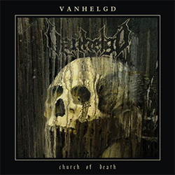 VANHELGD - Church of Death cover