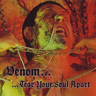 VENOM - Tear Your Soul Apart cover