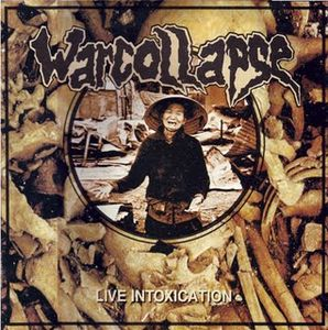 WARCOLLAPSE - Live Intoxication cover