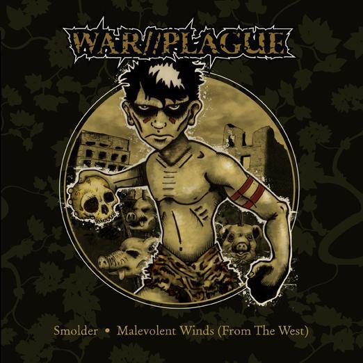 WAR//PLAGUE - Smolder / Malevolent Winds (from the West) cover